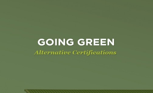 Going Green - Alternative Certifications